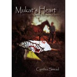 Mukat's Heart als Buch von Cynthia Smead