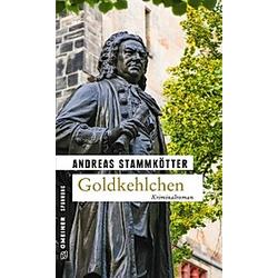 Goldkehlchen. Andreas Stammkötter  - Buch