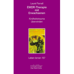 EMDR-Therapie mit Erwachsenen: Buch von Laurel Parnell
