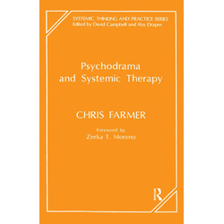 Psychodrama and Systemic Therapy: eBook von Chris Farmer