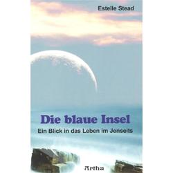Die blaue Insel als Buch von Estelle Stead