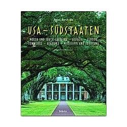 Reise durch die USA - Südstaaten. Thomas Jeier  - Buch