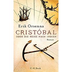 Cristóbal oder Die Reise nach Indien. Érik Orsenna  - Buch