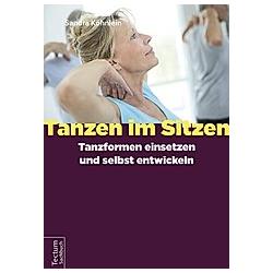 Tanzen im Sitzen. Sandra Köhnlein  - Buch