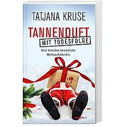 Tannenduft mit Todesfolge. Tatjana Kruse  - Buch
