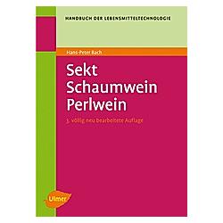 Sekt  Schaumwein  Perlwein. Otto H. Rhein  Hans P. Bach  Gerhard Troost  - Buch