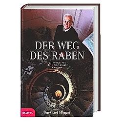 Der Weg des Raben. Burkhard Ellegast  Burkhard F. Ellegast  - Buch