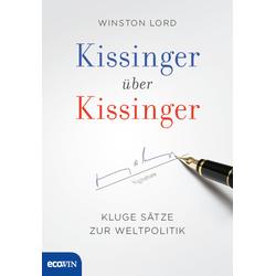 Kissinger über Kissinger als Buch von Henry Kissinger/ Winston Lord