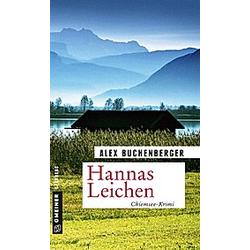 Hannas Leichen. Alex Buchenberger  - Buch