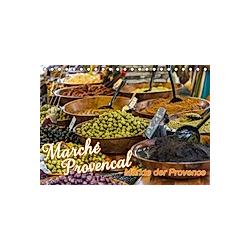Marché Provencal - Märkte der Provence (Tischkalender 2021 DIN A5 quer)