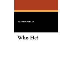 Who He? als Buch von Alfred Bester