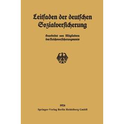 Leitfaden der deutschen Sozialversicherung: eBook von Mitgliedern Des Reichsversicherungsamts