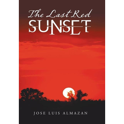 The Last Red Sunset als Buch von Jose Luis Almazan