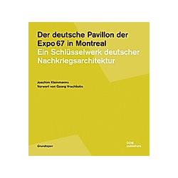 Der deutsche Pavillon der Expo 67 in Montreal. Joachim Kleinmanns  - Buch