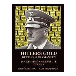 Hitlers Gold  Devisen und Diamanten. Karl Bernd Esser  - Buch