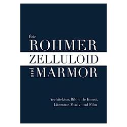 Zelluloid und Marmor. Eric Rohmer  - Buch