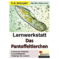 Lernwerkstatt Das Pantoffeltierchen. Stefan Lamm  - Buch