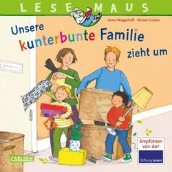 CARLSEN LESEMAUS 171: Unserer kunterbunte Familie zieht um