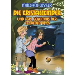 Die Kristallkinder