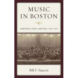 Music in Boston: eBook von Bill F. Faucett