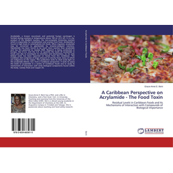 A Caribbean Perspective on Acrylamide - The Food Toxin als Buch von Grace-Anne E. Bent