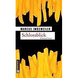 Schlossblick. Marcus Imbsweiler  - Buch