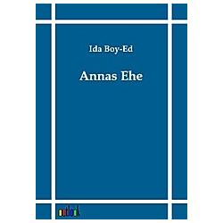 Annas Ehe. Ida Boy-Ed  - Buch