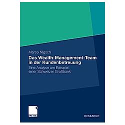 Das Wealth-Management-Team in der Kundenbetreuung. Marco Nigsch  - Buch