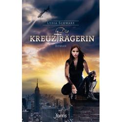Die Kreuzträgerin 01 als Buch von Lydia Schwarz