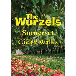 The Wurzels - Somerset Cider Walks als Taschenbuch von Glen Board