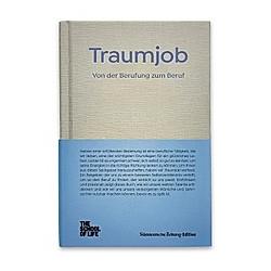 Traumjob - Von der Berufung zum Beruf