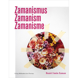 Daniel Amin Zaman - Zamanismus Zamanism Zamanisme als Buch von Daniel Amin Zaman