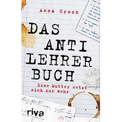 Das Anti-Lehrer-Buch