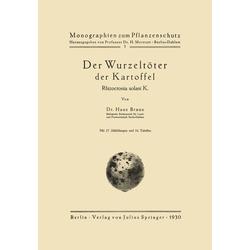 Der Wurzeltöter der Kartoffel als Buch von Hans Braun