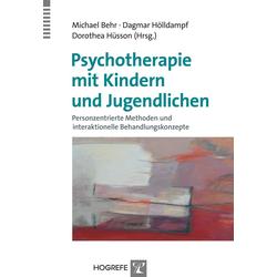 Psychotherapie mit Kindern und Jugendlichen: Buch von