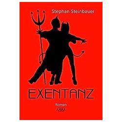 Exentanz. Stephan Steinbauer  - Buch