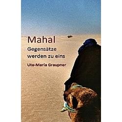 Mahal. Ute-Maria Graupner  - Buch