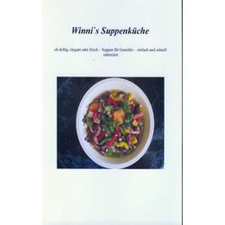 Winni`s Suppenküche: eBook von Winfried Steger