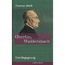 Oberlin  Waldersbach. Thomas Weiß  - Buch
