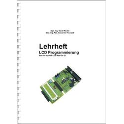 Programmierungs-Fachbuch Lehrheft LCD Programmierung Dipl. Ing. Toralf Riedel, Dipl. Ing. Päd. Alex
