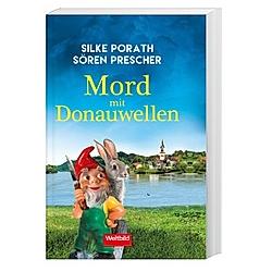 Mord mit Donauwellen. Sören Prescher  Silke Porath  - Buch