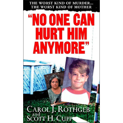 &quote;No One Can Hurt Him Anymore&quote;: eBook von Carol J. Rothgeb