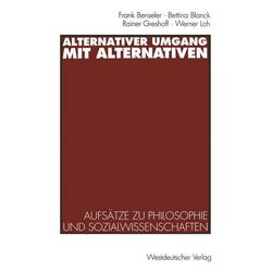 Alternativer Umgang mit Alternativen