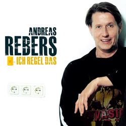 Andreas Rebers Ich regel das als Hörbuch Download von Andreas Rebers