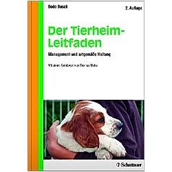 Der Tierheim-Leitfaden. Bodo Busch  - Buch