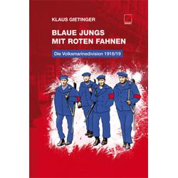 Blaue Jungs mit roten Fahnen als Taschenbuch von Klaus Gietinger