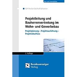Projektleitung und Bauherrenvertretung im Wohn- und Gewerbebau - Buch