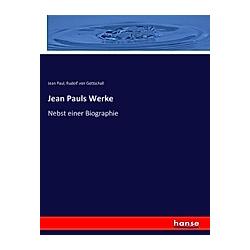 Jean Pauls Werke. Jean Paul  Rudolf von Gottschall  - Buch