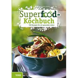 Superfood-Kochbuch als Buch von Audrey Deane