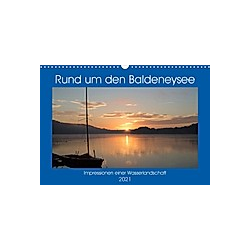 Rund um den Baldeneysee (Wandkalender 2021 DIN A3 quer)
